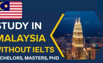 Study in Malaysia Without IELTS 2021 (Fully Funded)